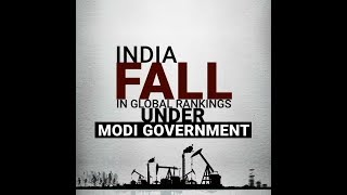India Fall in Global Rankings Under Modi Government