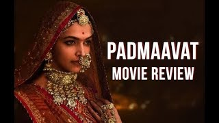 Exclusive - 'PADMAAVAT' Full Movie Review with Full Story and BOX Office Collection |Watch Till End