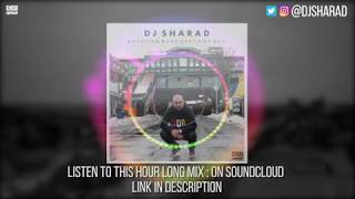 DJ Sharad - American Born Certified Desi (ABCD) | Desi Hip Hop Non Stop Mix 2018