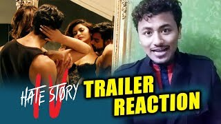 Hate Story 4 TRAILER Reaction | Urvashi Rautela | Karan Wahi | Vivan Bhathena