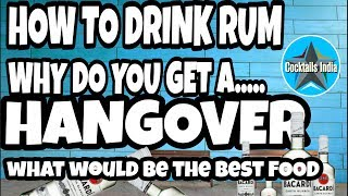 how to drink rum | why do you get a hangover | what would be the best food pairing
