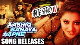 Aashiq Banaya Aapne SONG OUT | Hate Story IV | Urvashi Rautela, Karan Wahi