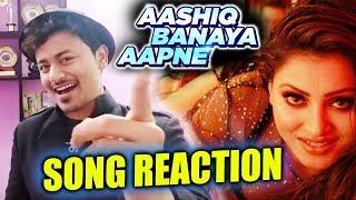 Aashiq Banaya Aapne Song - HONEST REACTION | Urvashi Rautela | Hate Story 4