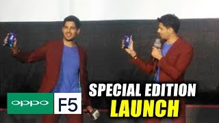 Sidharth Malhotra UNVEILS Oppo F5 Special Edition Mobile In India