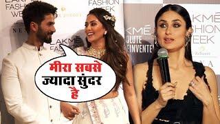 Shahid Kapoor, Mira Rajput And Kareena Kapoor INTERVIEW At Lakme Fashion Week 2018