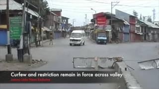 Kashmir Unrest: Curfew and restriction remain in force across valley