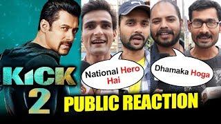 Salman Khan KICK 2 - PUBLIC REACTION - Crazy Reaction