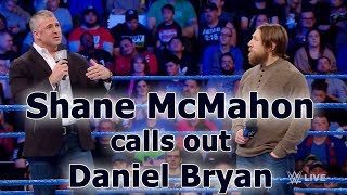 Shane McMahon calls out Daniel Bryan for his treatment of Owens & Zayn: SmackDown, Feb. 6, 2018