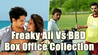 Freaky Ali Vs Baar Baar Dekho Box Office Collection 5 Days
