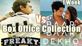Freaky Ali Vs Baar Baar Dekho Box Office Collection