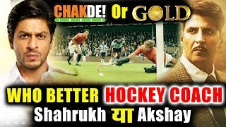 Akshay In Gold Or Shahuukh In Chak De! India - Who Is BEST Hockey Coach?