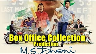 MS Dhoni: The Untold Story Box Office Collection Prediction