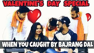 Valentines Day Special || When You caught by Bajrang dal || Indian Swaggers