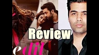 Ae Dil Hai Mushkil Review