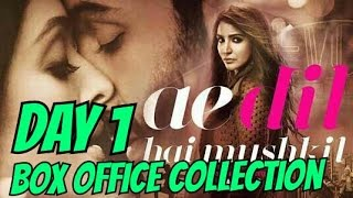 Ae Dil Hai Mushkil Box Office Collection Day 1