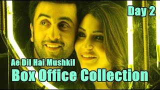 Ae Dil Hai Mushkil Box Office Collection Day 2