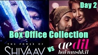 Shivaay Vs Ae Dil Hai Mushkil Box Office Collection Day 2
