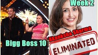 Akanksha Sharma Evicted From Bigg Boss 10