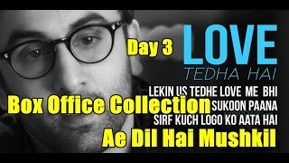 Ae Dil Hai Mushkil Box Office Collection Day 3