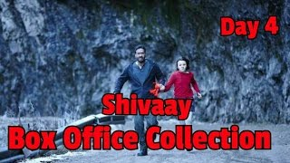 Shivaay Box Office Collection Day 4