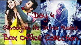 Shivaay Vs Ae Dil Hai Mushkil Box Office Collection Day 4