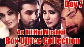 Ae Dil Hai Mushkil Box Office Collection Day 7