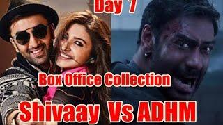 Shivaay Vs Ae Dil Hai Mushkil Box Office Collection Day 7