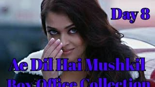 Ae Dil Hai Mushkil Box Office Collection Day 8