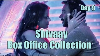 Shivaay Box Office Collection Day 9