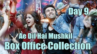 Ae Dil Hai Mushkil Box Office Collection Day 9