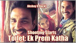 Akshay Kumar Toilet: Ek Prem Katha Shooting Starts