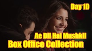 Ae Dil Hai Mushkil Box Office Collection Day 10