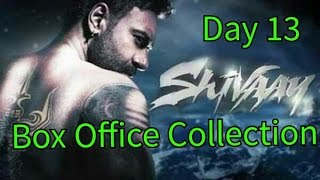 Shivaay Box Office Collection Day 13