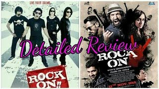 Rock On 2 Detailed Review