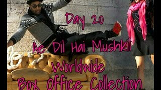 Ae Dil Hai Mushkil Worldwide Box Office Collection Day 20