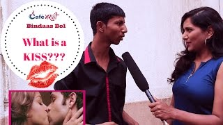 What is a Kiss? | Open Question | CafeMarathi - Bindaas Bol