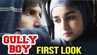Gully Boy FIRST LOOK Out | Ranveer Singh, Alia Bhatt