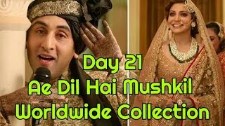 Ae Dil Hai Mushkil Worldwide Box Office Collection Day 21