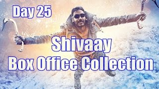 Shivaay Box Office Collection Day 25