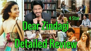 Dear Zindagi Detailed Review