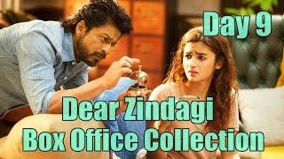 Dear Zindagi Box Office Collection Day 9