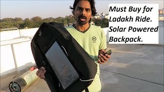 Must Buy for Ladakh Ride. Solar Powered Backpack.