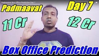 Padmaavat Box Office Prediction Day 7
