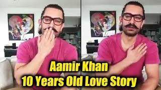 Aamir Khan Talks About His 10 Years Old First Love Story On Valentines Day