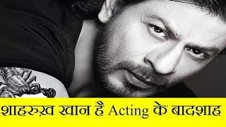 Shahrukh Khan - The Himalya Of Acting