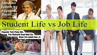Student Life और  Job life के सपने    जी लो ज़िंदगी   