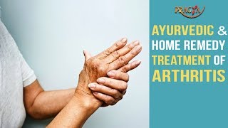 Ayurvedic & Home Remedy Treatment Of Arthritis
