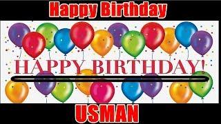 Happy Birthday Usman I Mujhpar Ek Ehsaan Karna Apna Birthday Ache Se Celebrate Karna
