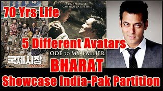 Salman Khan Bharat Movie Will Showcase India Pakistan Partition I He Will Have 5 Different Avatars