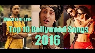 Top 10 Bollywood Songs Of 2016